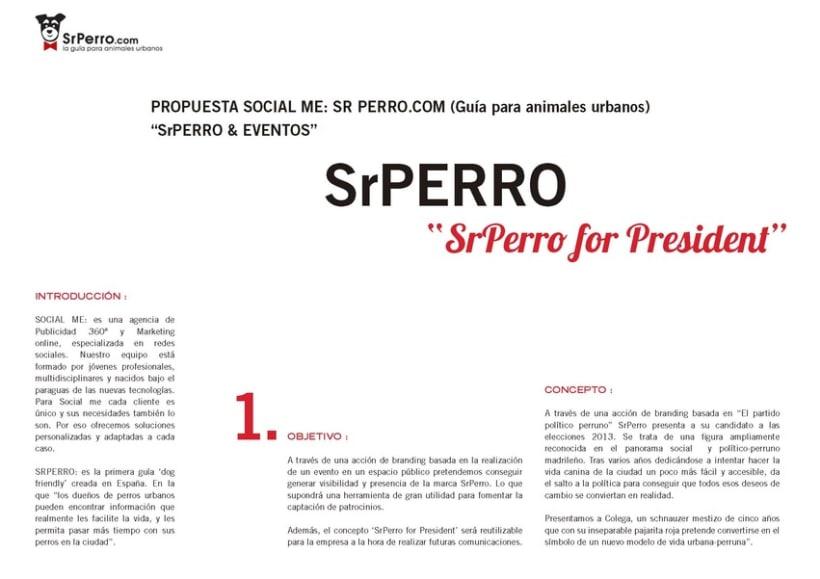 """Creativo """"Sr Perro for President"""" 2"""