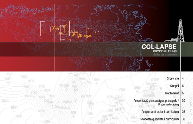 Col·lapse / Proddigi films 5