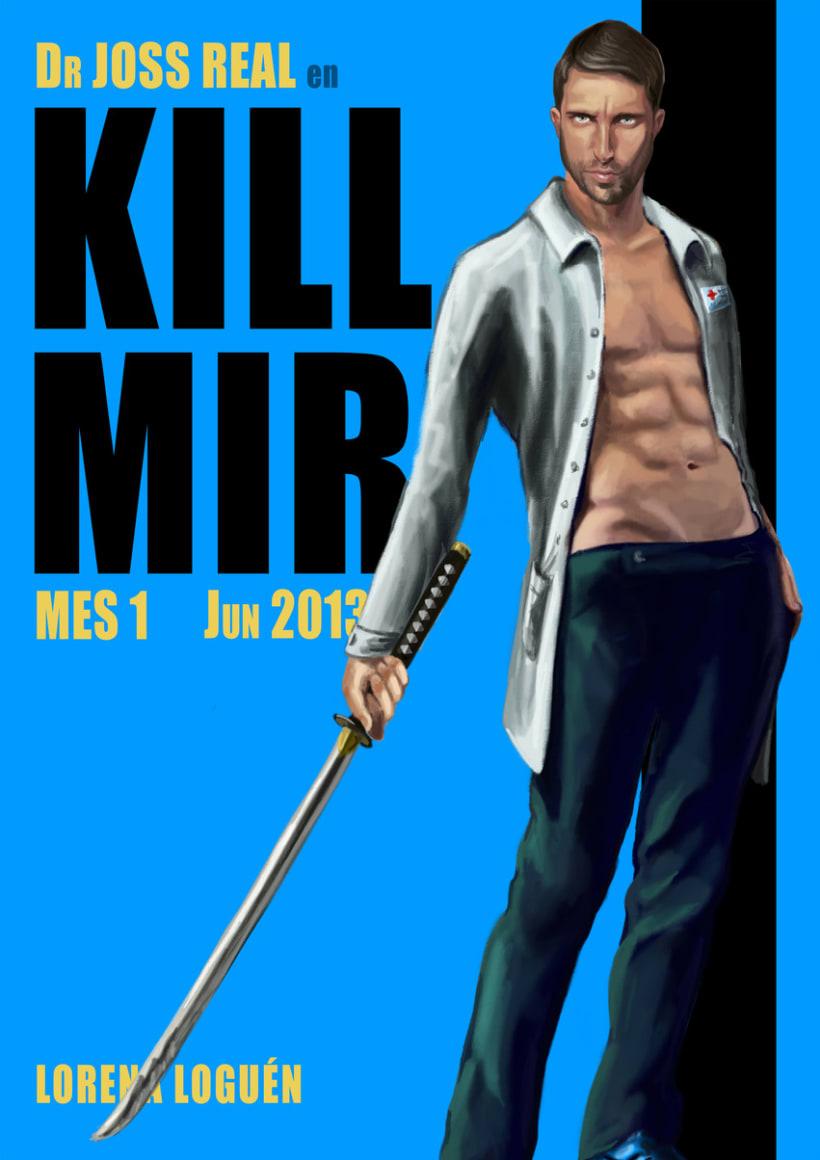 Kill Mir 1