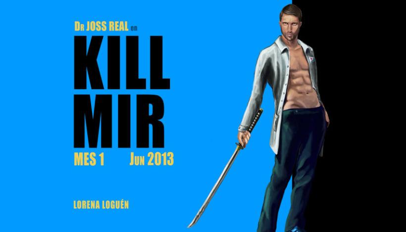 Kill Mir 4