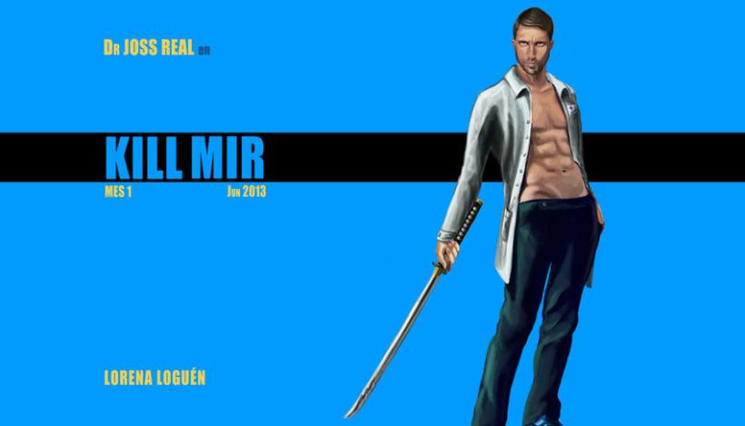 Kill Mir 3