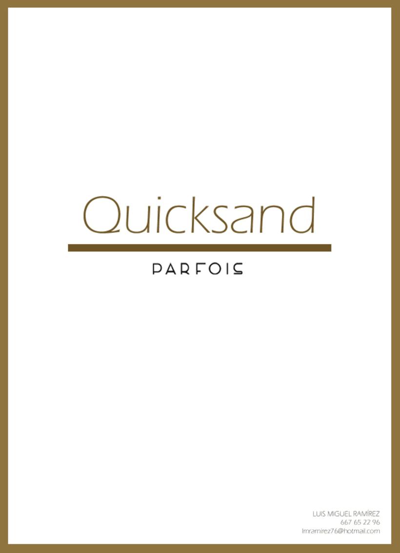 Proyecto para la firma PARFOIS: 'QUICKSAND' Moda 0