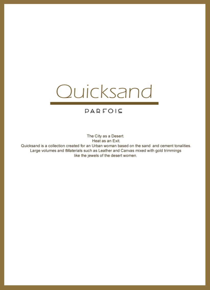 Proyecto para la firma PARFOIS: 'QUICKSAND' Moda 1