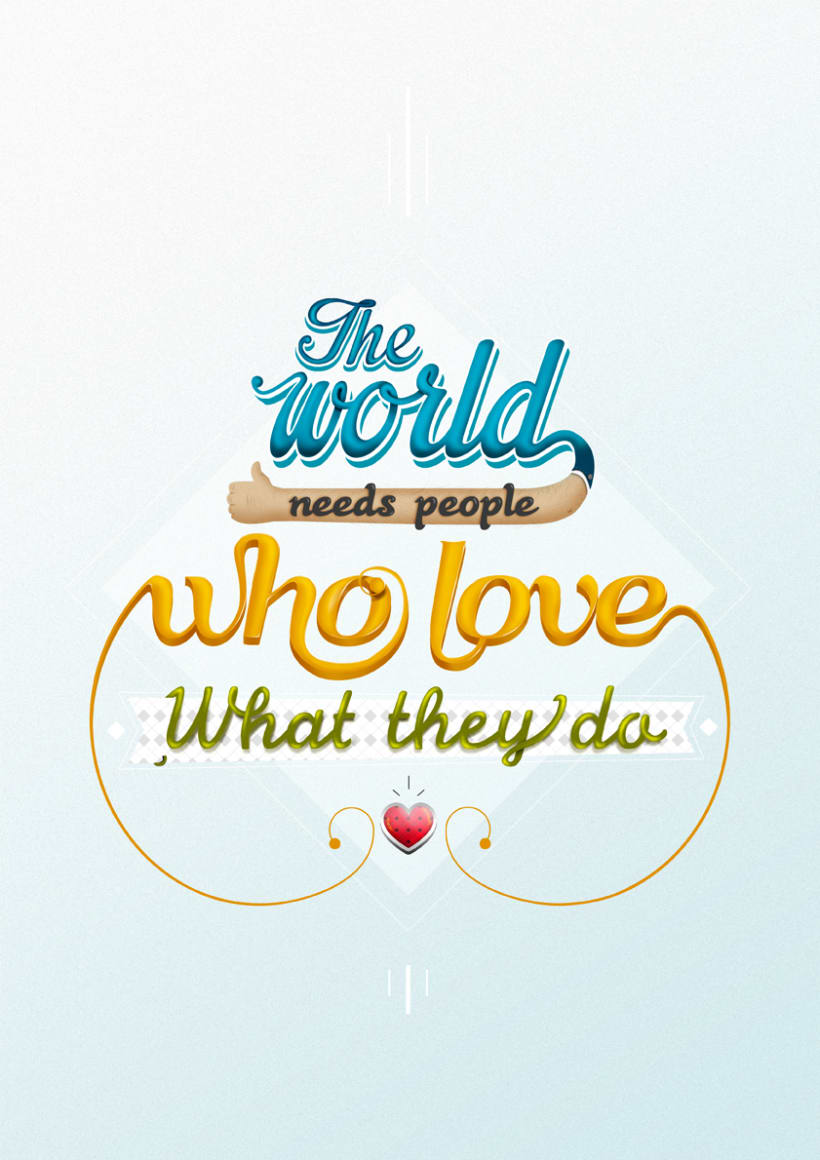 The world needs people who love what they do (lettering) -1