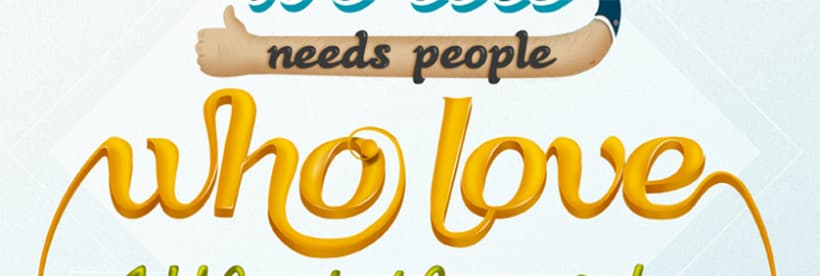 The world needs people who love what they do (lettering) 0