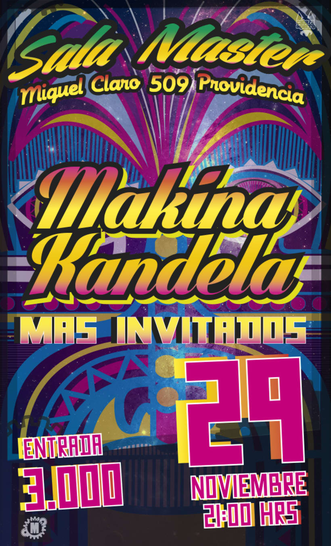 afiches y volantes GRUPO MAKINA KANDELA 0