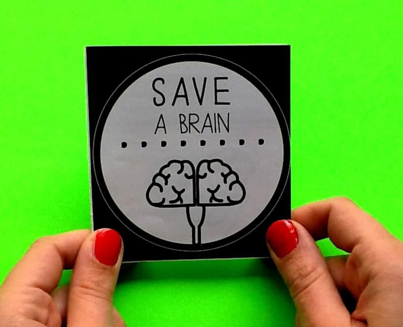 SAVE A BRAIN 0