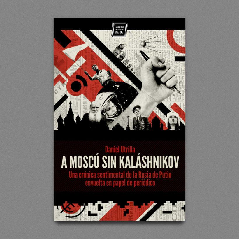 A Moscú sin Kaláshnikov 1