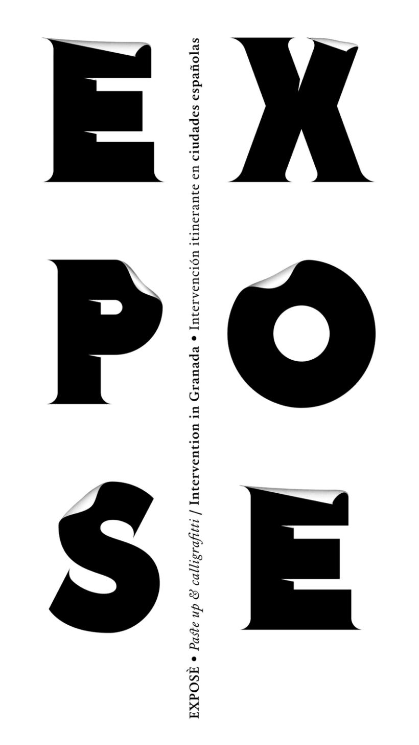 EXPOSÉ • Paste up & Calligraffiti 1