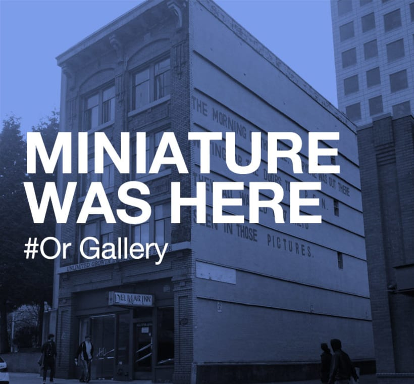 MINIATURE WAS HERE #VANCOUVER 29