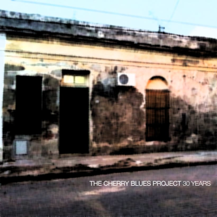 The Cherry Blues Project - single: 30 Years 0