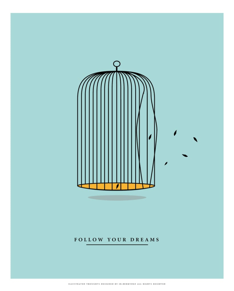 Follow your dreams -1