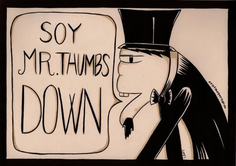 Mr. Thumbs Down -1