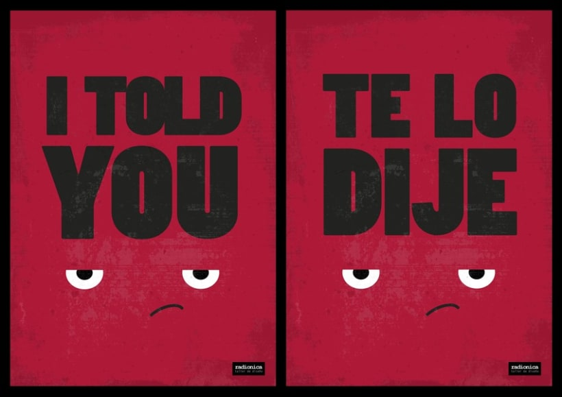 I told you / Te lo dije 0