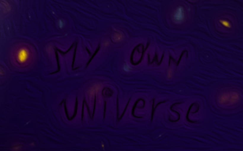 My own universe 2