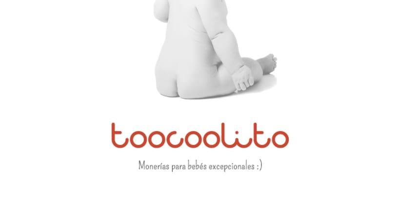 Toocoolito - Monerías para bebés excepcionales 0