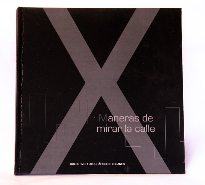 """Catalogo de la exposición colectiva de fotografía """"X Maneras de mirar la calle"""" -1"""