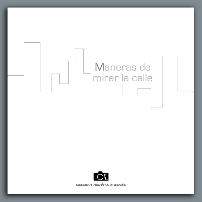 """Catalogo de la exposición colectiva de fotografía """"X Maneras de mirar la calle"""" 0"""