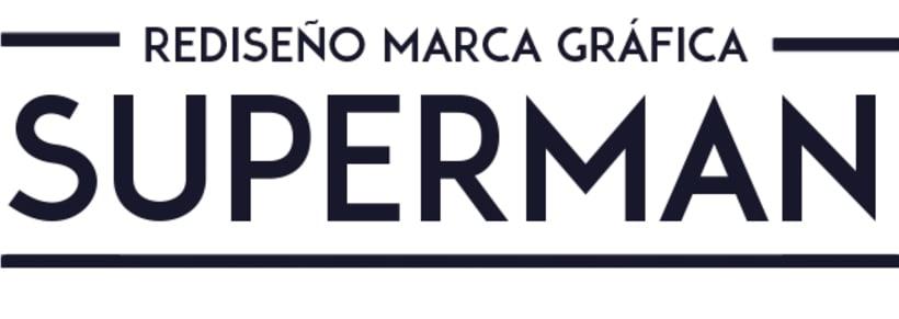 Propuesta: Rediseño de Marca Gráfica de Superman 0