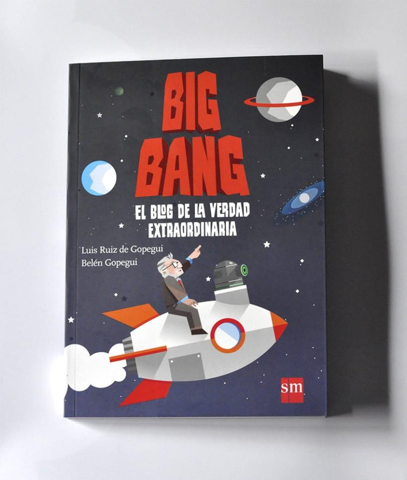 Big Bang: El blog de la verdad extraordinaria 0