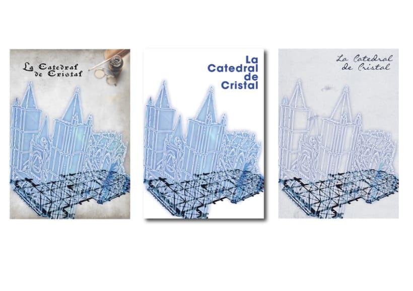 LA CATEDRAL DE CRISTAL (Proceso y Final) 0