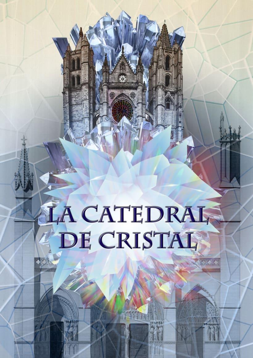 LA CATEDRAL DE CRISTAL (Proceso y Final) 2