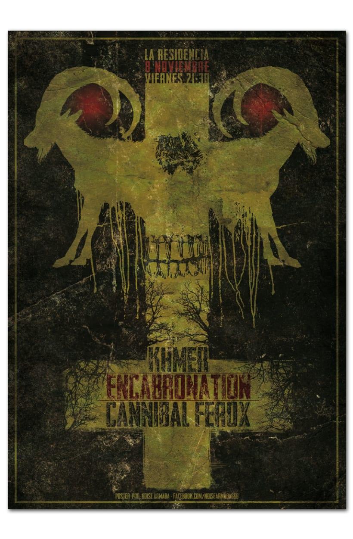 KHMER + ENCABRONATION + CANNIBAL FEROX | poster -1