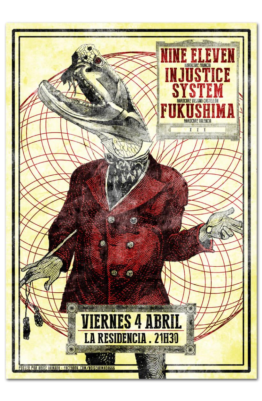 NINE ELEVEN + INJUSTICE SYSTEM + FUKUSHIMA | poster -1