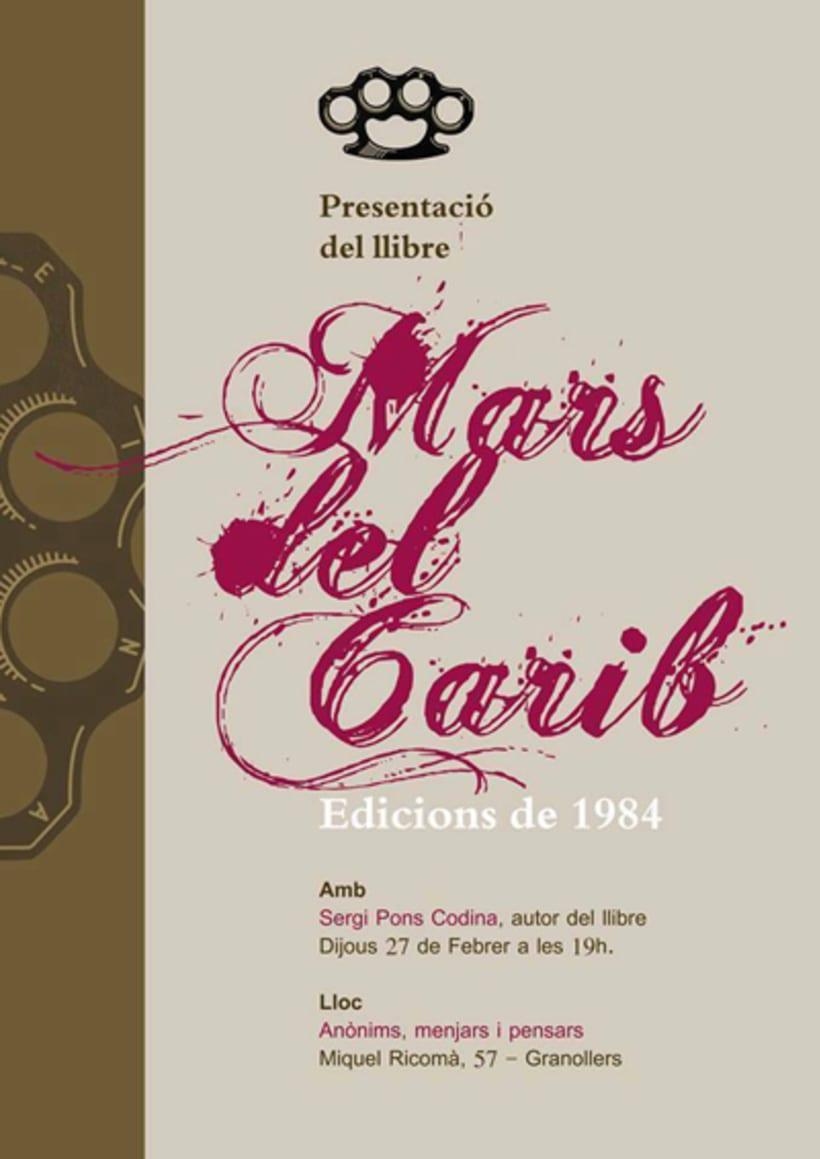 Cartells per la presentació del llibre 'Mars del Carib' escrit per en Sergi Pons Codina. 0