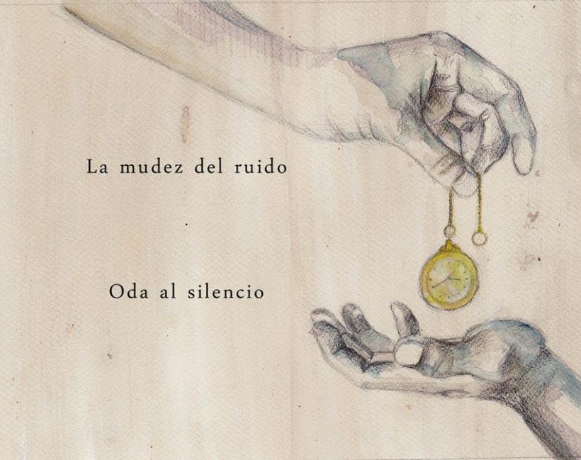 La mudez del ruido · Oda al silencio 1