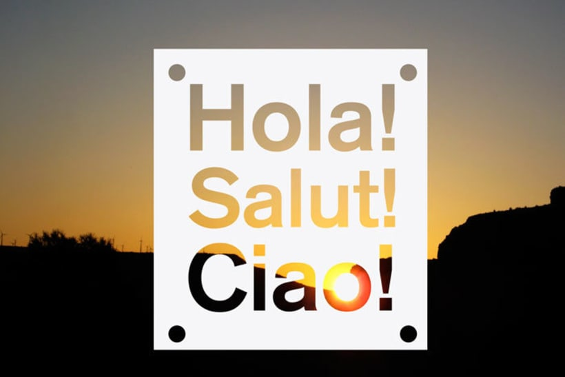 Hola! Salut! Ciao! 0