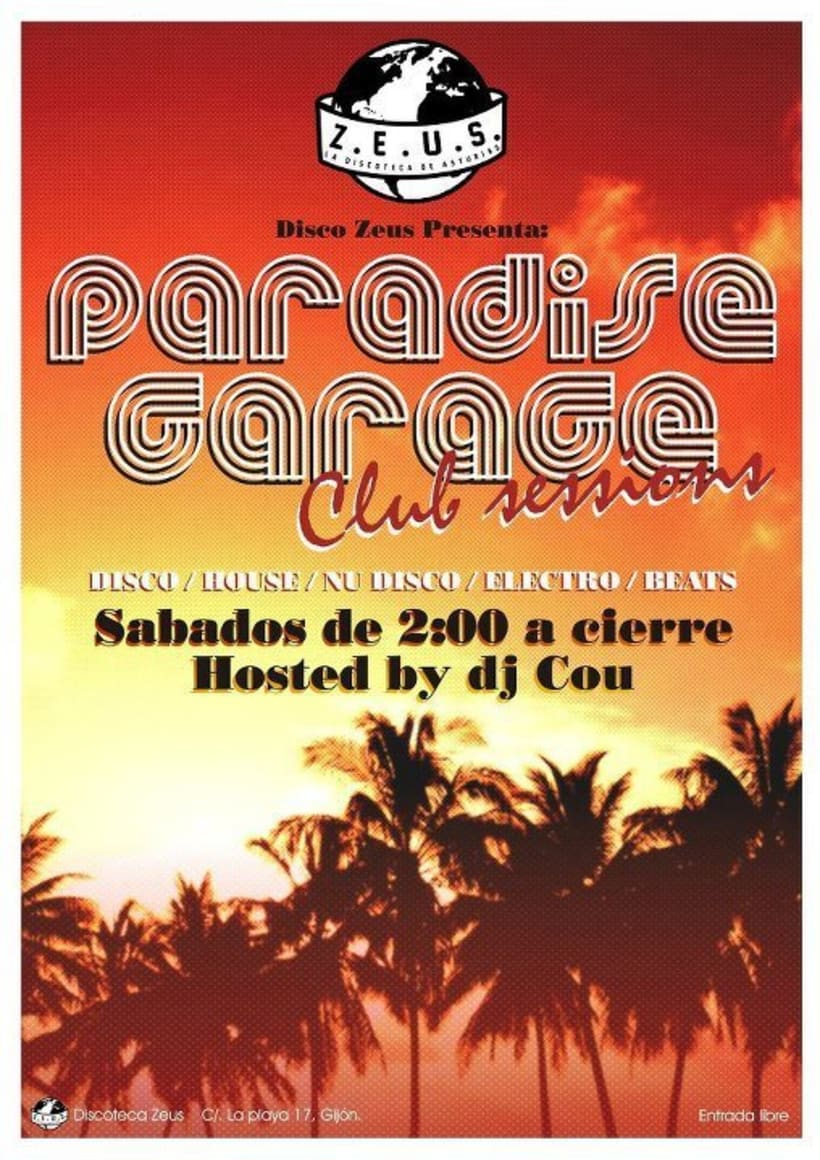 """""""Paradise garage@Zeus"""" : Creación de materiales de imagen para club itinerante. 0"""
