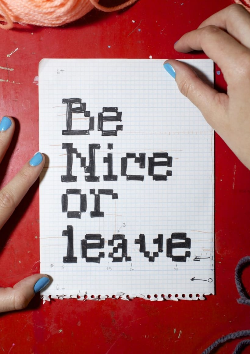 Be Nice or Leave  -1