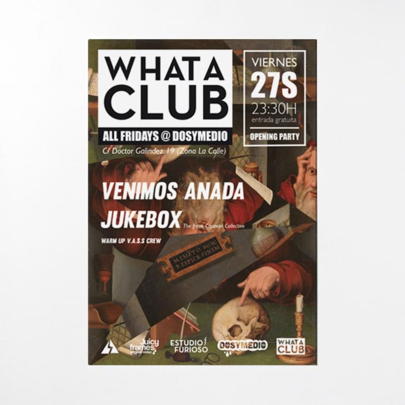 Cartelería semanal para What A Club 1