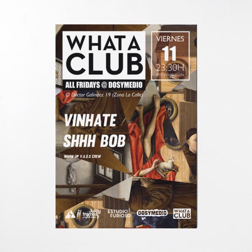 Cartelería semanal para What A Club 3