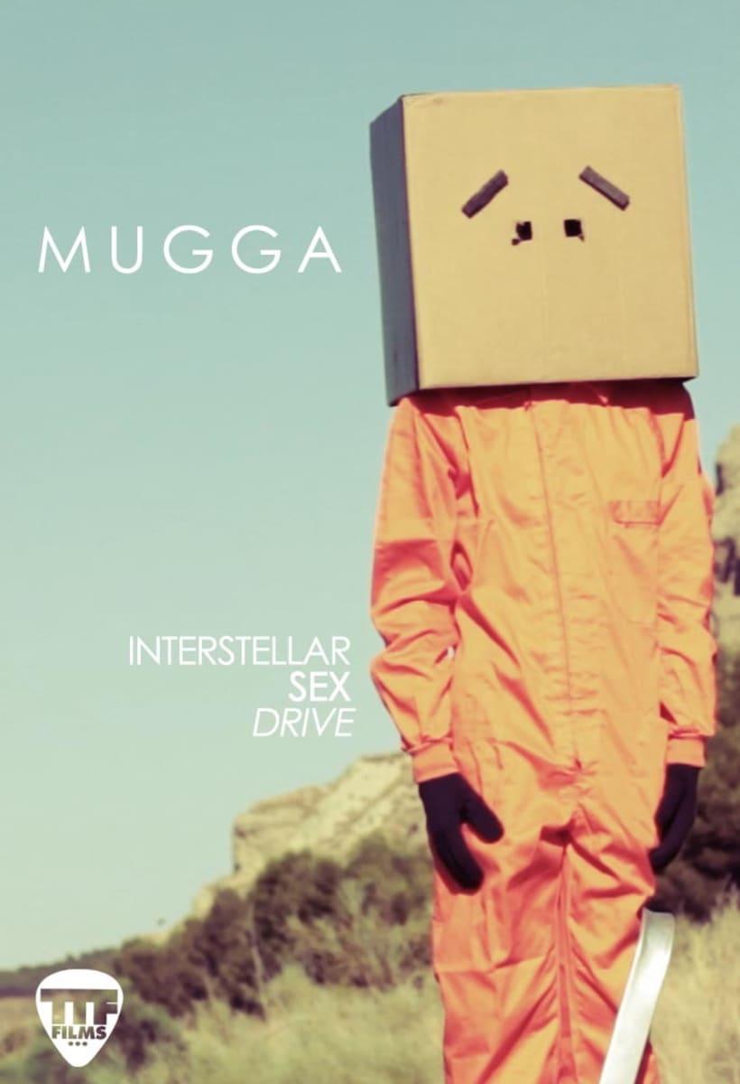Mugga - Interstellar sex drive -1