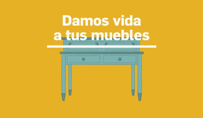 Damos vida a tus muebles 0