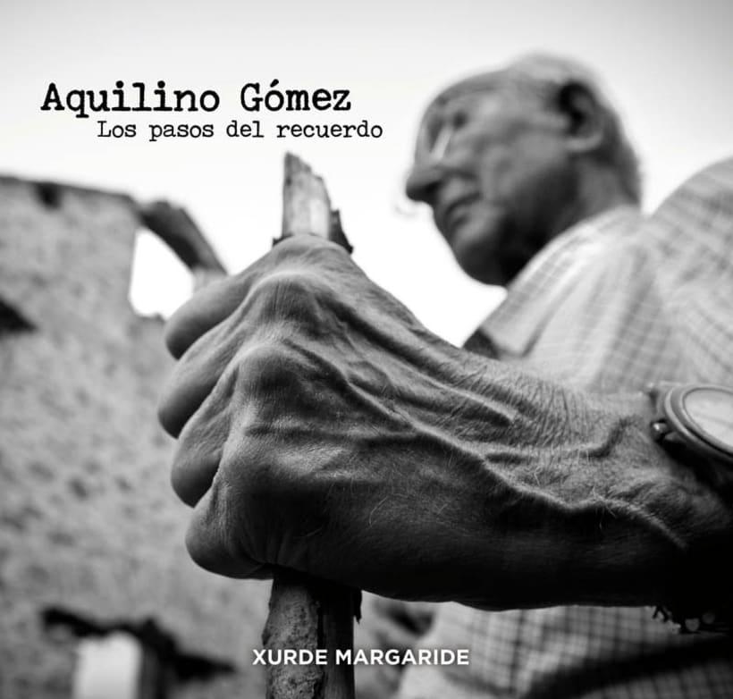 """Aquilino Gómez """"Los pasos del recuerdo"""" 0"""