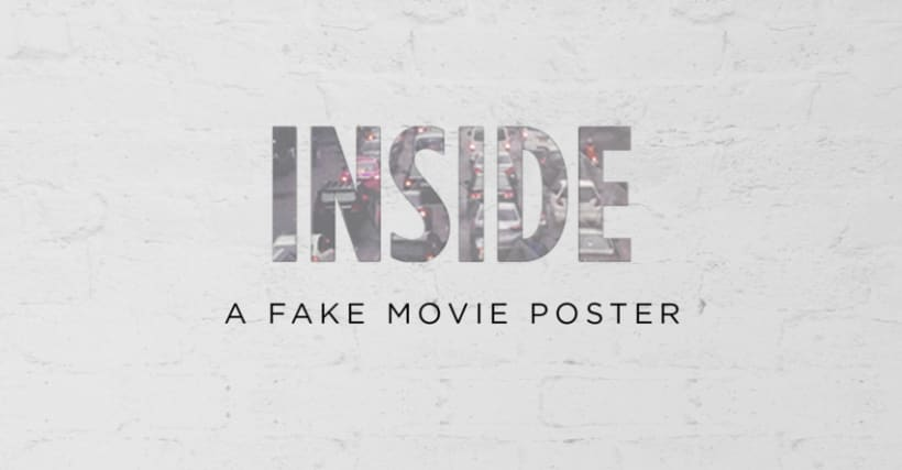 Inside - A fake movie poster 0