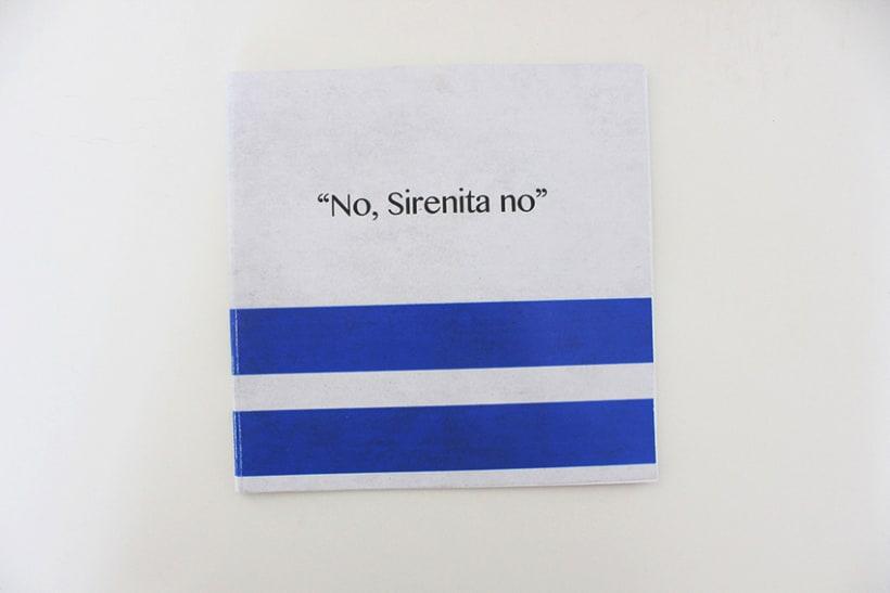 """""""No Sirenita, no"""" 6"""