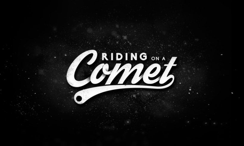 Riding on a Comet 0
