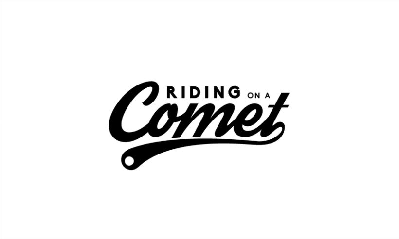 Riding on a Comet 2