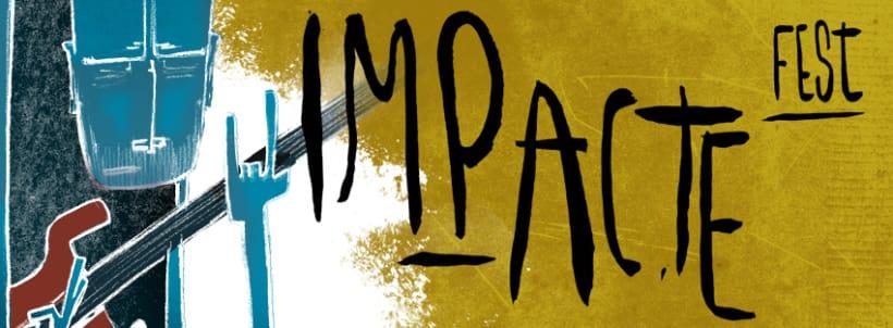 Gráfica y cartel para el festival ImapcteFest 0