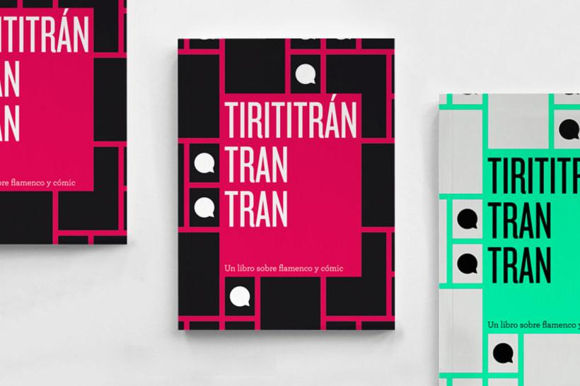 Tirititrán, tran, tran. Un libro sobre flamenco y cómic 0