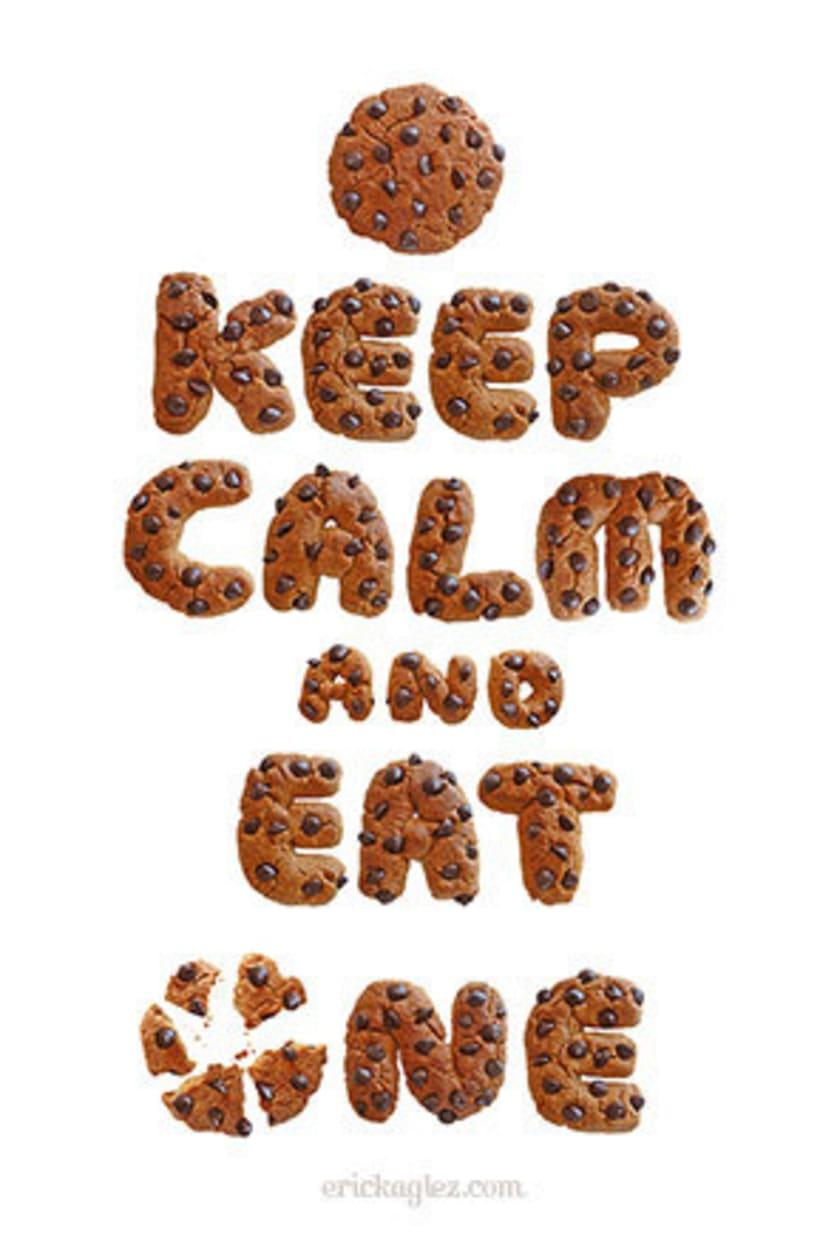 KEEP CALM & EAT A COOKIE 0