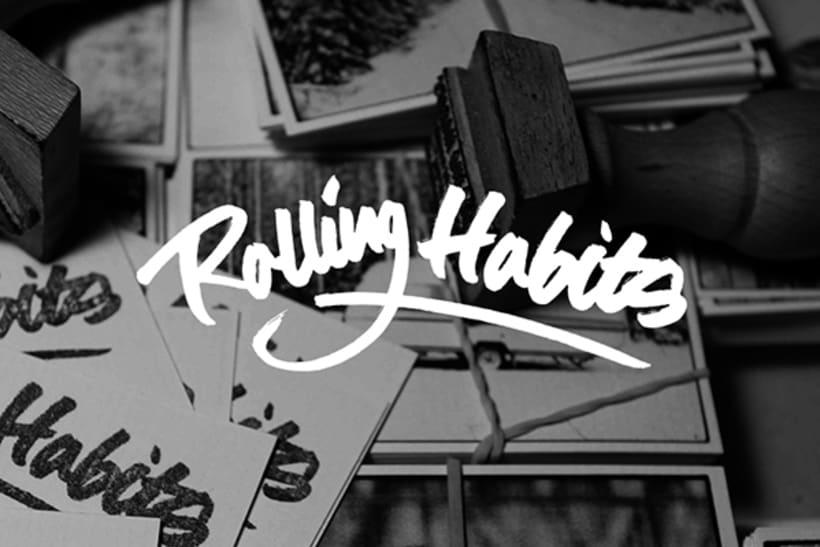 Rolling Habits 0