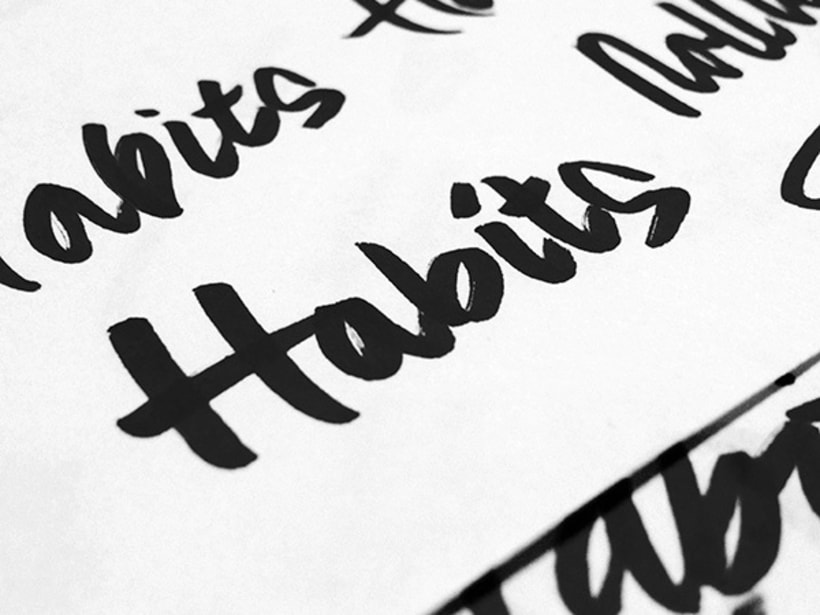 Rolling Habits 1