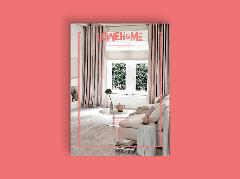LOWEHOME MAGAZINE 1
