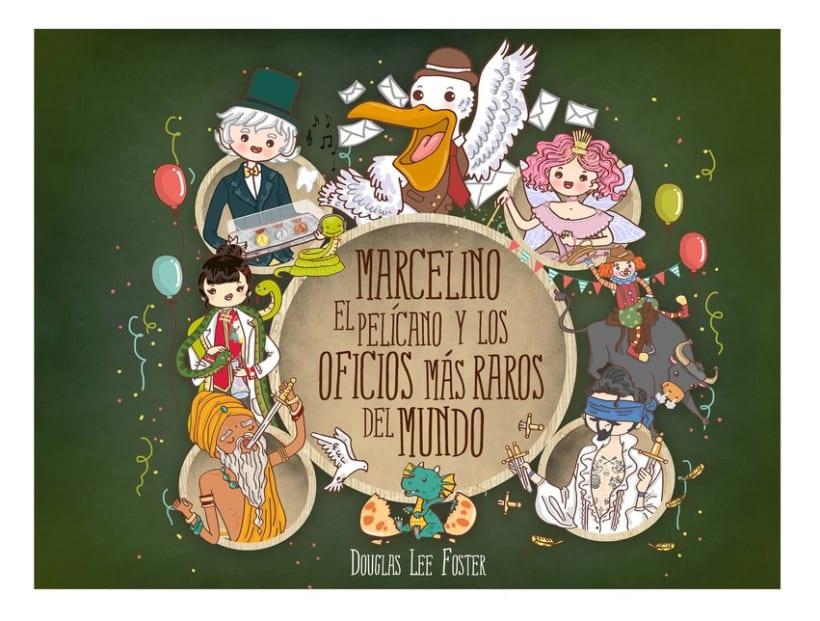 Marcelino el pelícano y los oficios más raros del mundo 0
