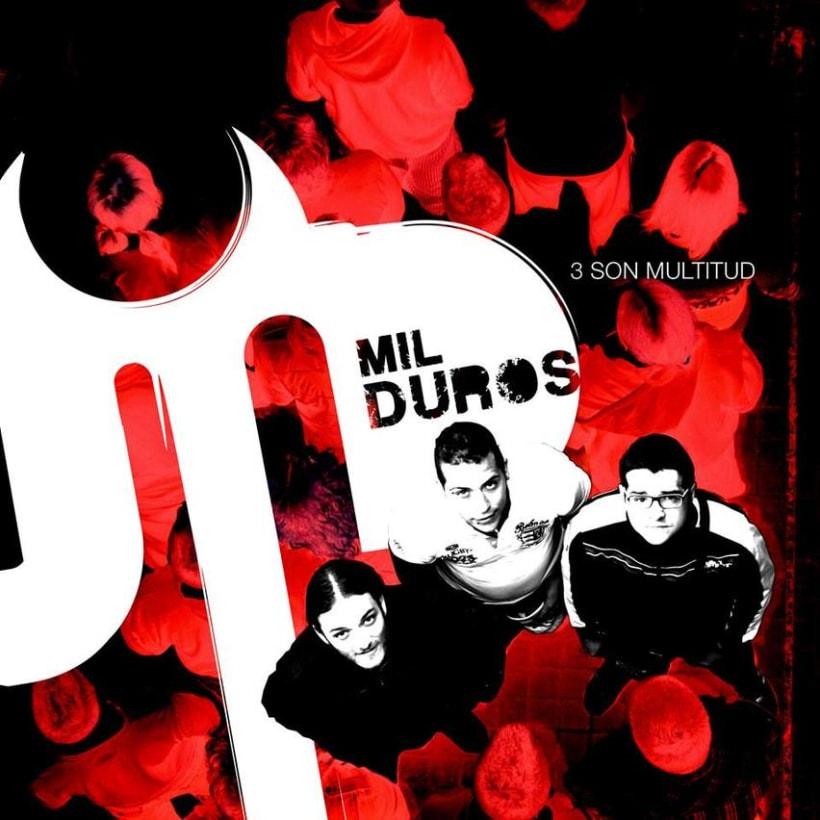 """Portada del nuevo disco de MIL DUROS """"Tres son multitud"""".  0"""
